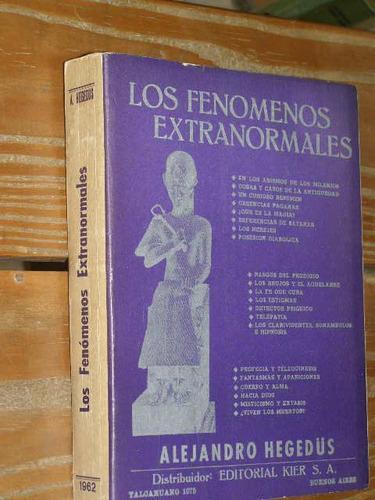 los fenomenos extranormales alejandro hegedus
