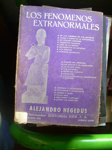 los fenómenos extranormales* alejandro hegedus