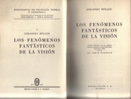 los fenómenos fantásticos de la visión / johannes muller