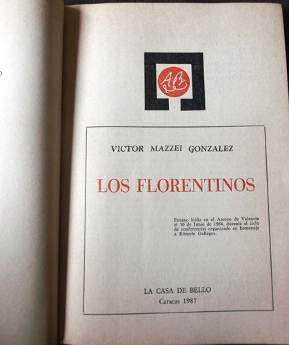 los florentinos / víctor mazzei gonzález.