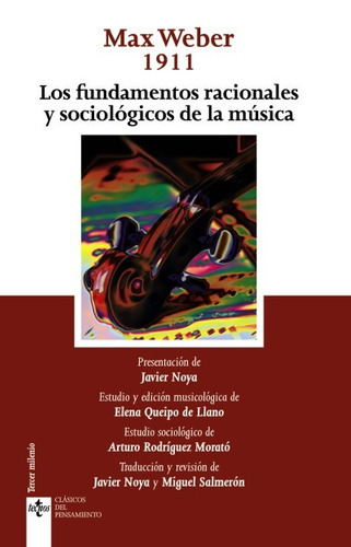 los fundamentos racionales y sociológicos de la música: 1911