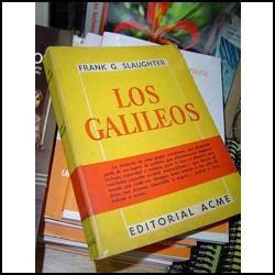 los galileos * frank g. slaughter primera edición
