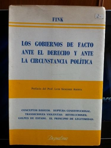 los gobiernos de facto ante el derecho andres fink libro