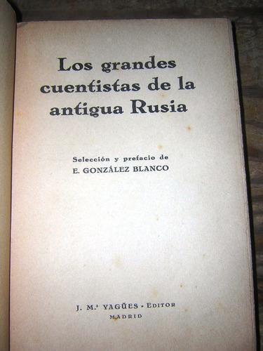 los grandes cuentistas de la antigua rusia - madrid, 1932