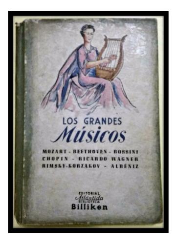 los grandes músicos lauro palma biblioteca billiken