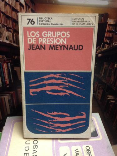 los grupos de presión. jean meynaud. sociología