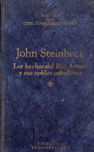 los hechos del rey arturo y sus nobles caballeros -steinbeck