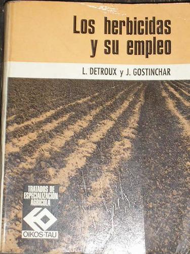 los herbicidas y su empleo