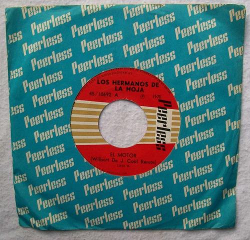 los hermanos de la hoja. el motor. disco sp peerles 1975