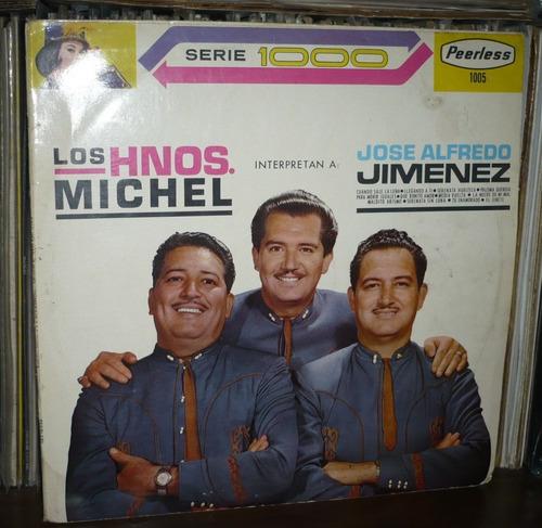 los hermanos michel lp interpretan a jose alffredo jimenez