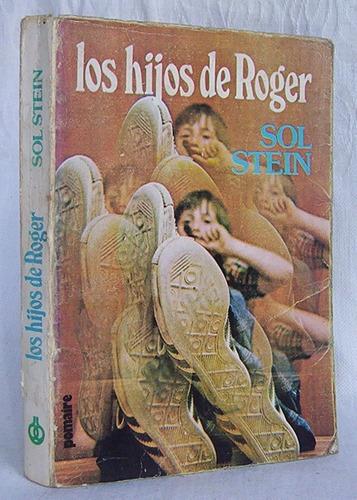 los hijos de roger sol stein novela suspenso edit. pomaire