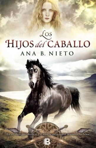 los hijos del caballo(libro novela y narrativa)