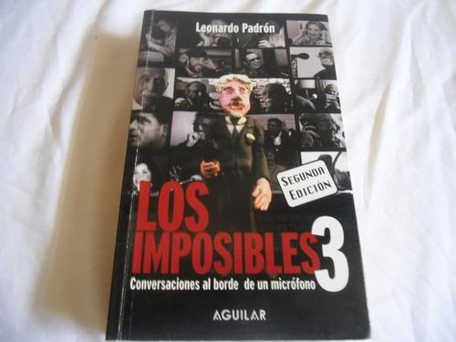 los imposibles 3 (leonardo padron)