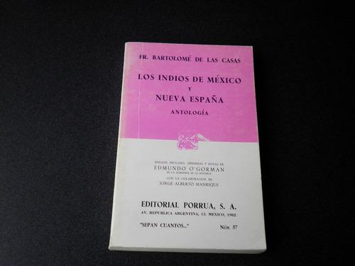 los indios de méxico y nueva españa. antología