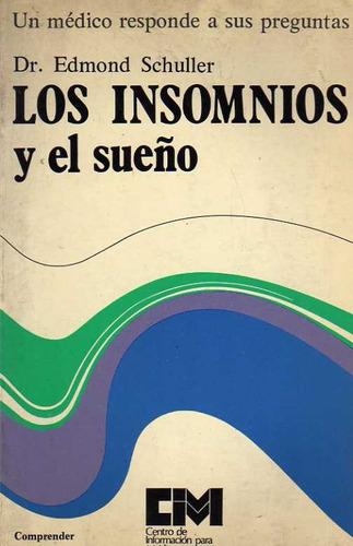 los insomnios y el sueño - dr. schuller, edmond