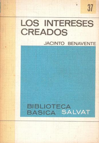 los intereses creados de jacinto benavente