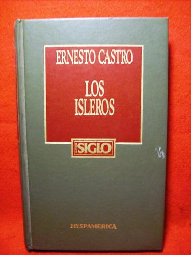 los isleros ernesto castro editora hyspamerica españa 1984