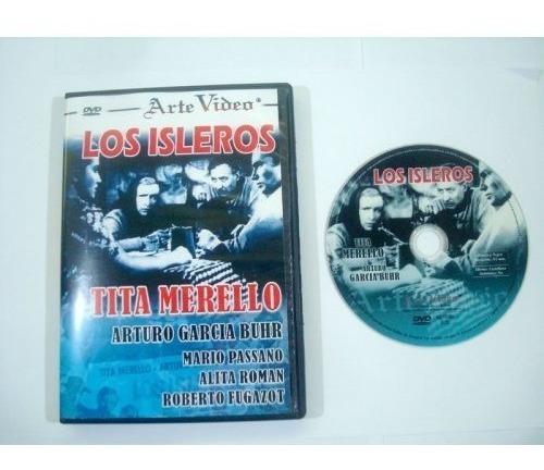 los isleros - tita merello - a. garcia buhr - dvd original
