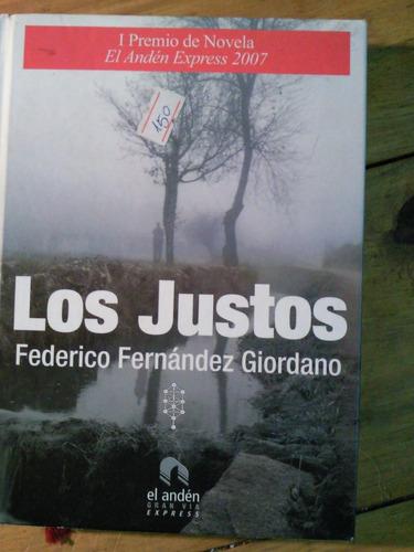 los justos, novela, federico fernández giordano