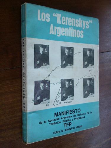 los  kerenskys  argentinos manifiesto defensa tradición