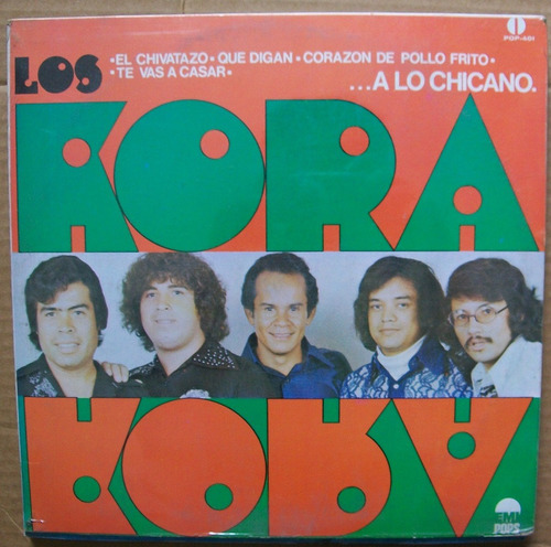 los kora. a lo chicano. disco lp nuevo emi 1975