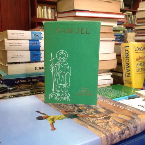 los libros sagrados: samuel. editorial cristiandad.