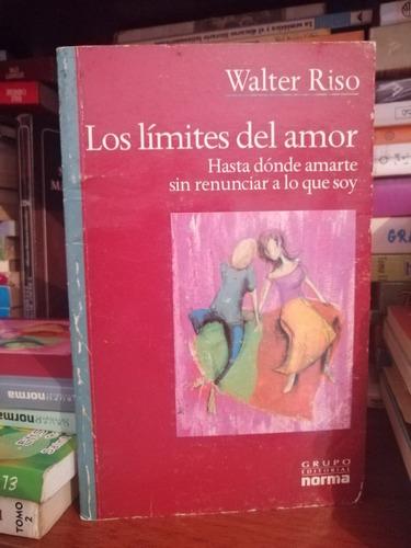 los limites del amor walter riso #dc