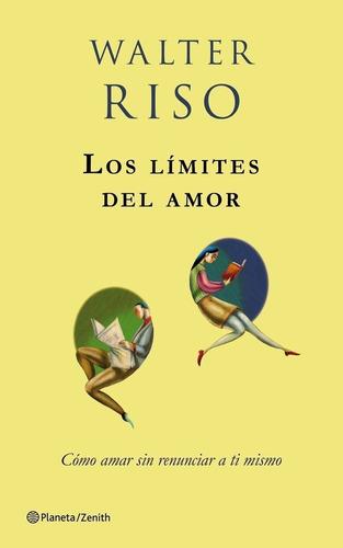 los limites del amor, walter riso - libro fisico.