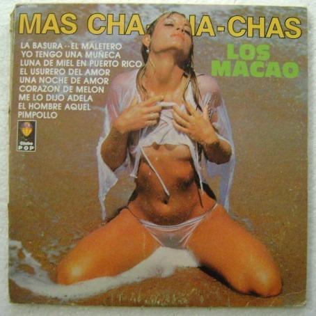 los macao / mas cha cha chas 1 disco lp vinilo