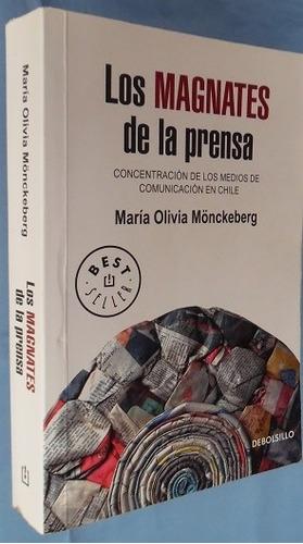 los magnates de la prensa- maría olivia mönckeberg