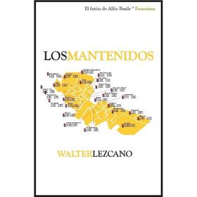 Los Mantenidos Walter Lezcano Funesiana