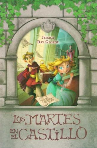 los martes en el castillo - jessica day george