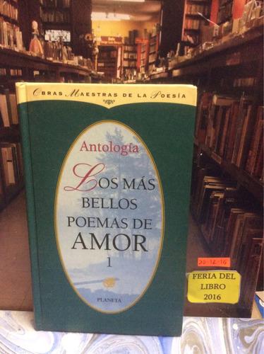 los más bellos poemas de amor 1 - antología - planeta.