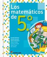 los matematicos de 5 - santillana