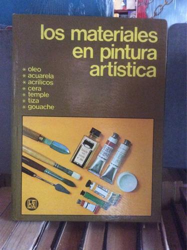 los materiales en pintura artística. óleo acuarela acrílico