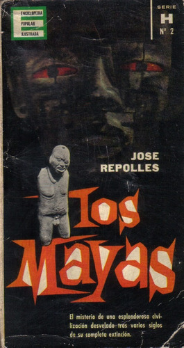 los mayas  /  josé repolles