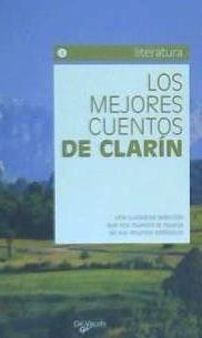 los mejores cuentos de clarin(libro cuentos y leyendas)