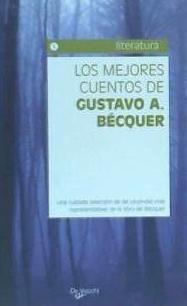 los mejores cuentos de gustavo adolfo becquer(libro cuentos