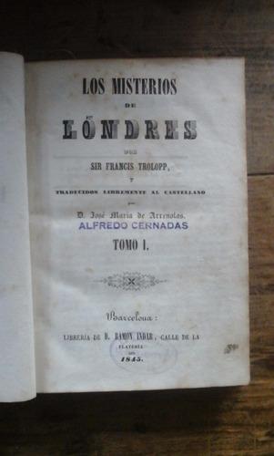 los misterios de londres- sir francis trolopp, tomo i,1845