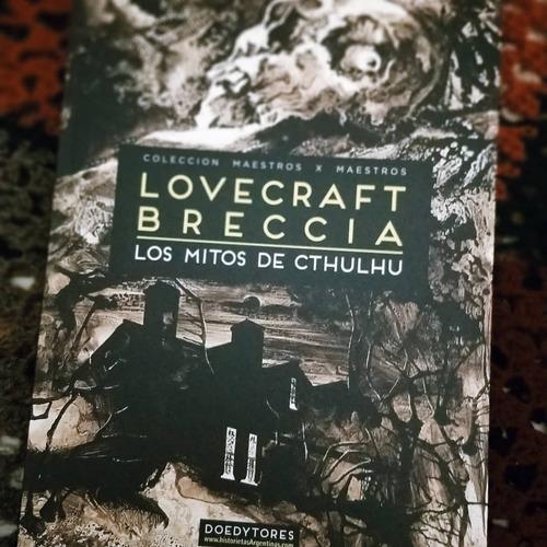 los mitos de cthulhu, lovecraft / breccia, ed. doedytores