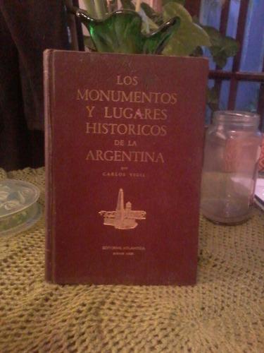 los monumentos y lugares historicos de la argentina