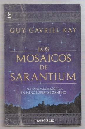 los mosaicos de sarantium guy gavriel kay