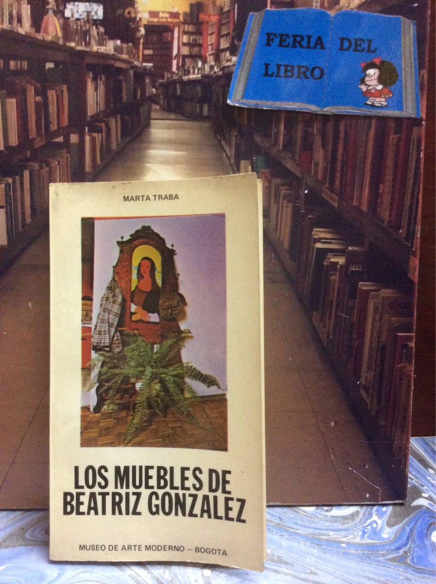 Los Muebles De Beatriz Gonz Lez Marta Traba Arte 28 000 En  # Muebles Fiction