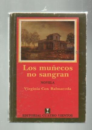 los muñecos no sangran - virginia balmaceda - libros