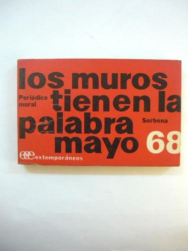 los muros tienen la palabra mayo 68, soborna, extemporáneos