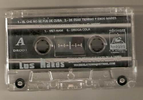 los nakos cassette ediciones voces de la tierra