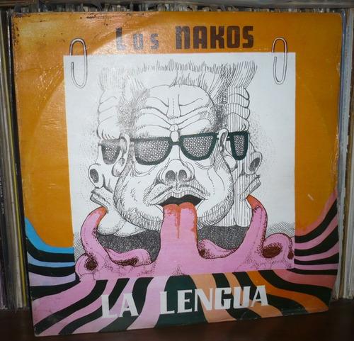 los nakos lp la lengua