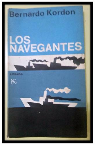 los navegantes bernardo kordon 1era edición