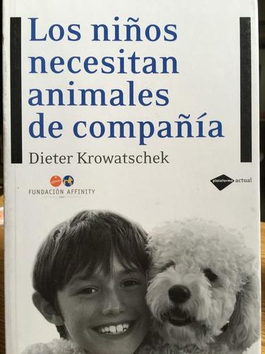 los niños necesitan animales de compañia (en papel)