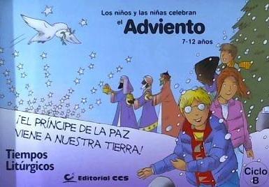 los niños y niñas celebran el adviento 2014 : ciclo b(libro